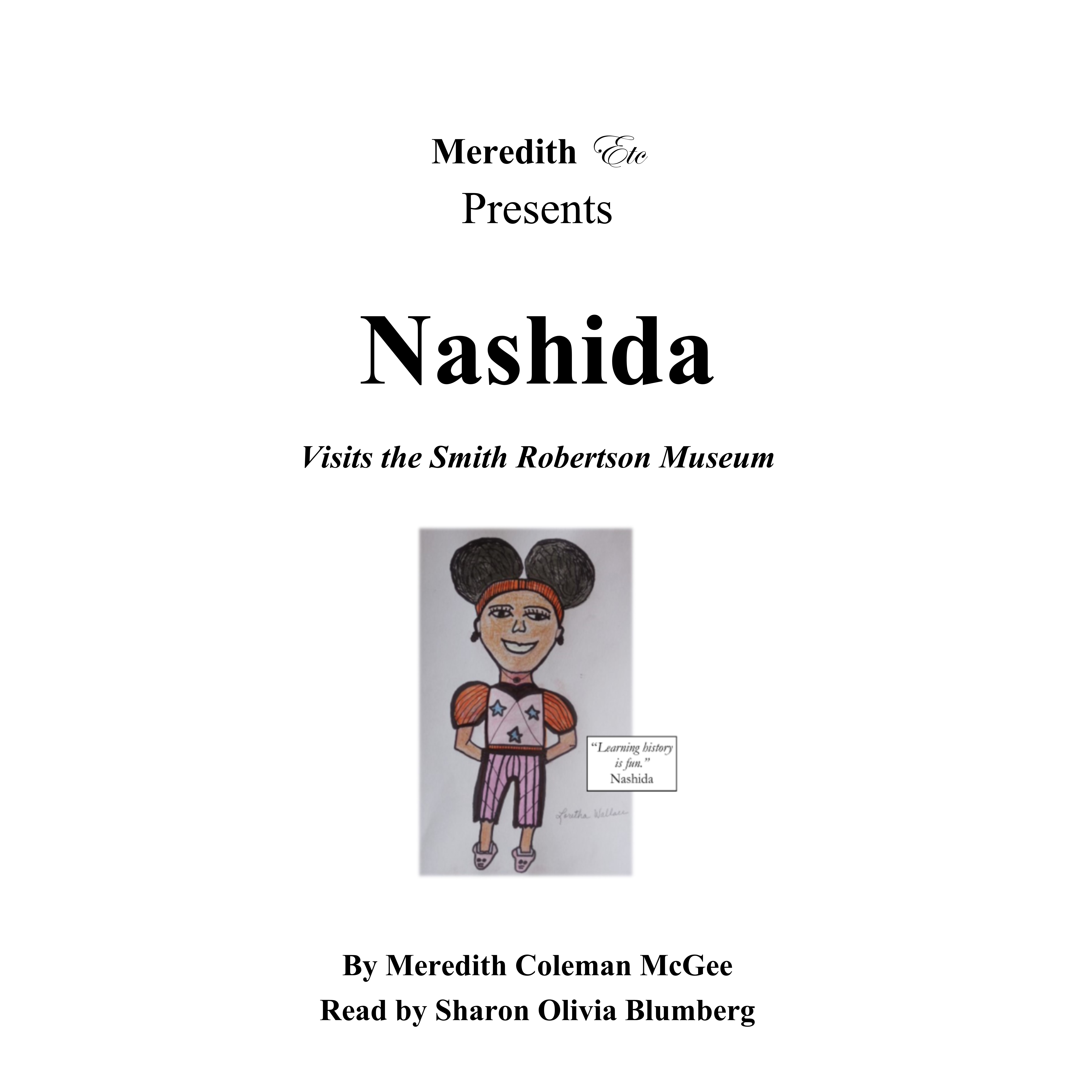 Nashida Visits The Smith Robertson Museum Is Now On Sale At - Museums for sale in us
