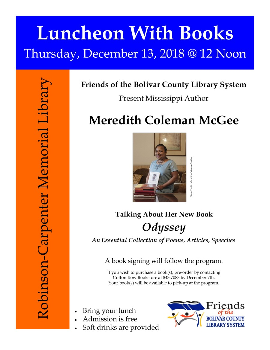 Friends of the Bolivar County Library System present Meredith Coleman McGee for its Luncheon with Books program, THUR. DEC 13, 2018 at NOON
